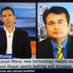 Dr Misra being interviewed on ABC on match-fixing and illegal betting in sports (2)